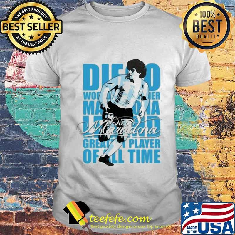 Diego Maradona Legend Greatest Player Of All Time Legend Genius Football Shirt