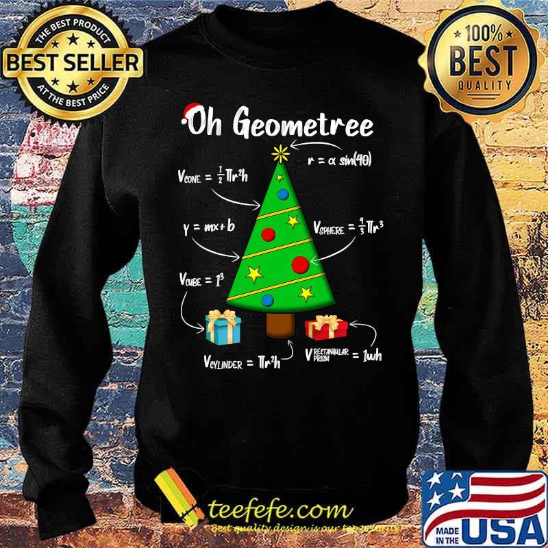 Geometry Math Science Teacher Christmas 2020 Oh Geometree Shirt Sweater