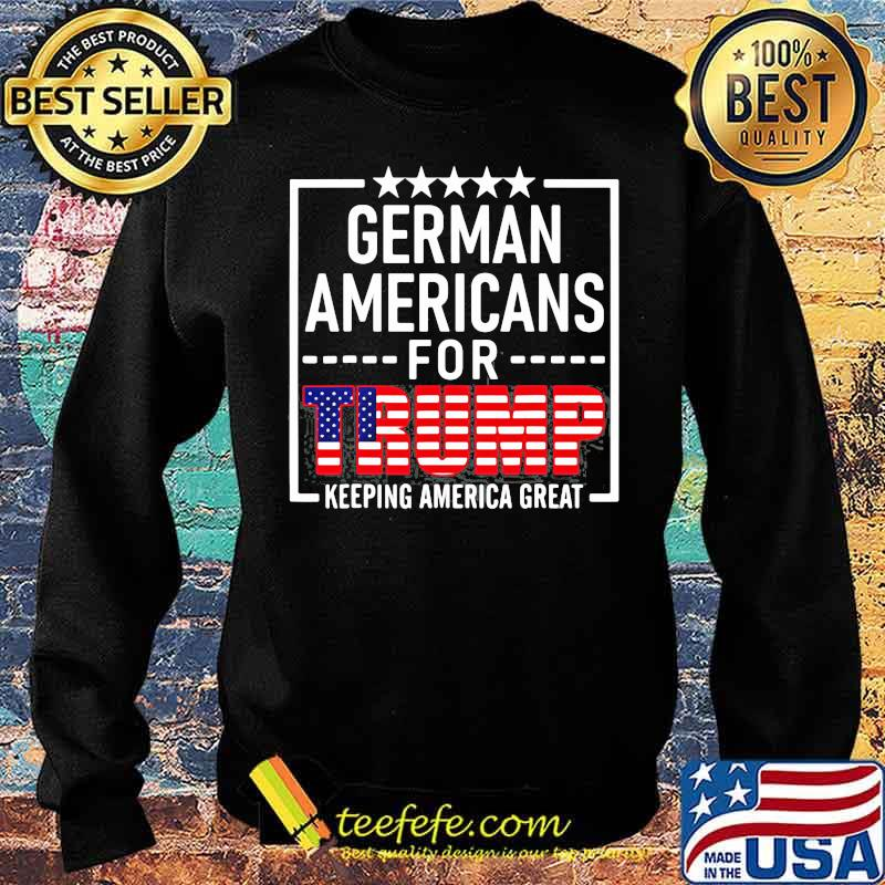German Americans For Trump Conservative Gift 2020 Reelection American Flag Shirt Sweater