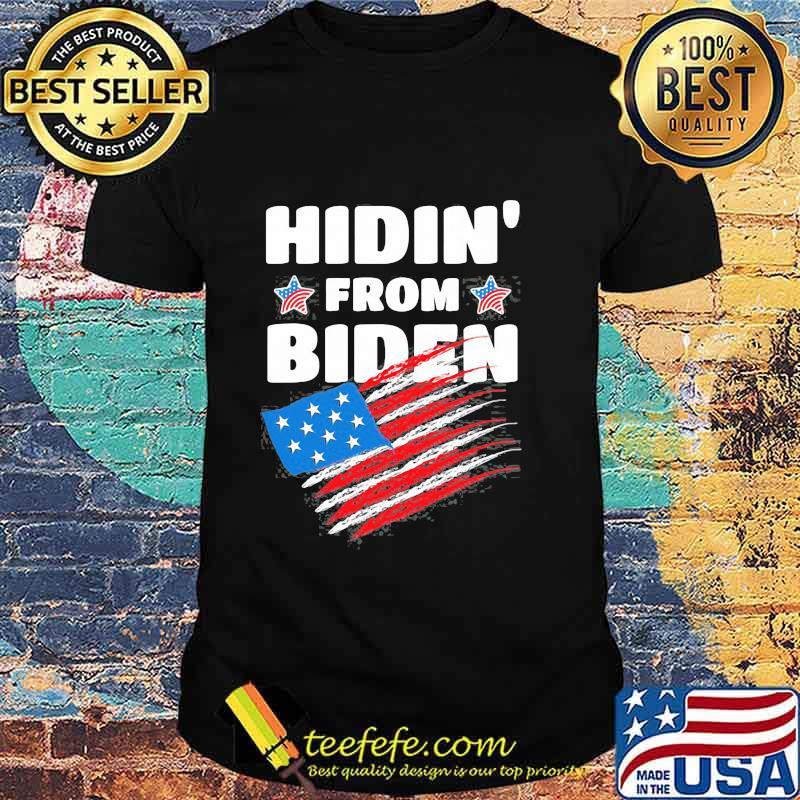 Hidin' From Biden American Flag Shirt