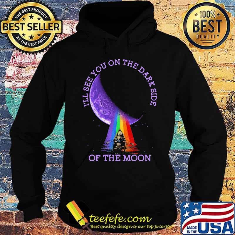 I'll See You On The Dark Side Of The Moon Pink Floyd Lgbt Shirt Hoodie
