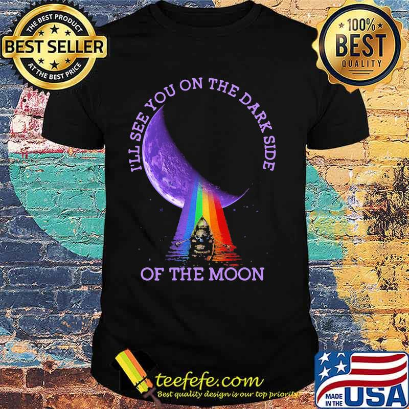 I'll See You On The Dark Side Of The Moon Pink Floyd Lgbt Shirt