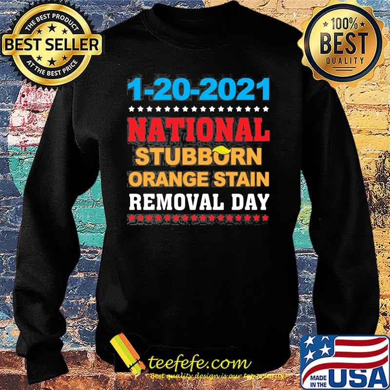 January 20th 2021 End Of An Error 2020 National Stubborn Orange Stain Anti Trump Shirt Sweater