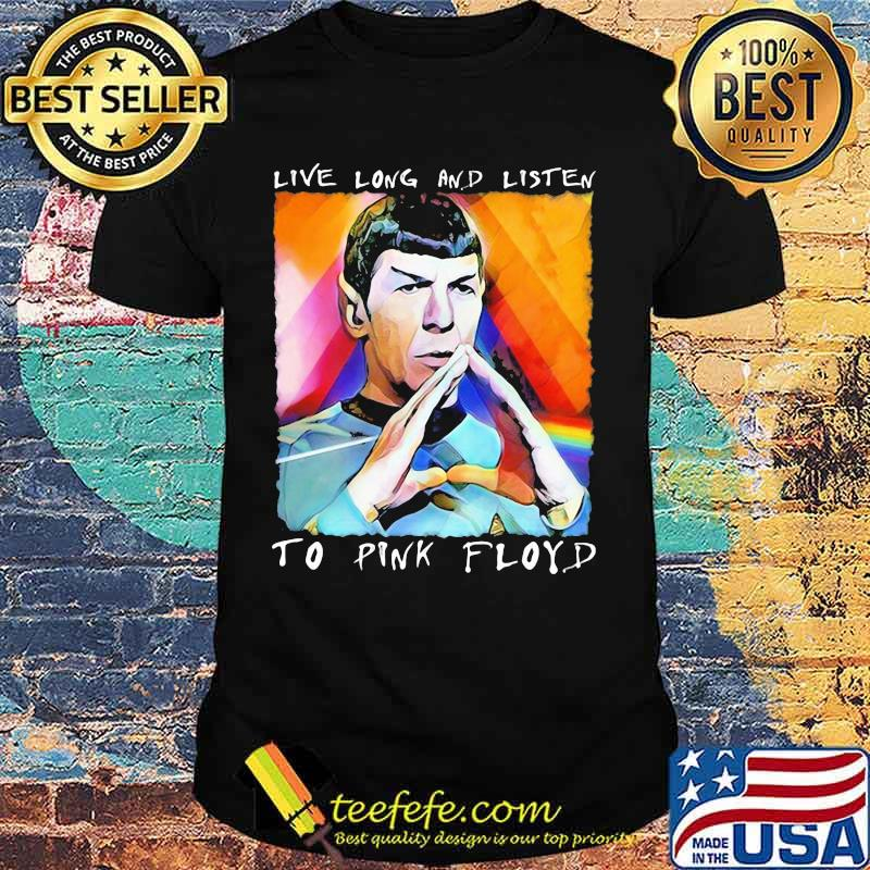 Live Long And Listen To Pink Floyd Lgbt Shirt