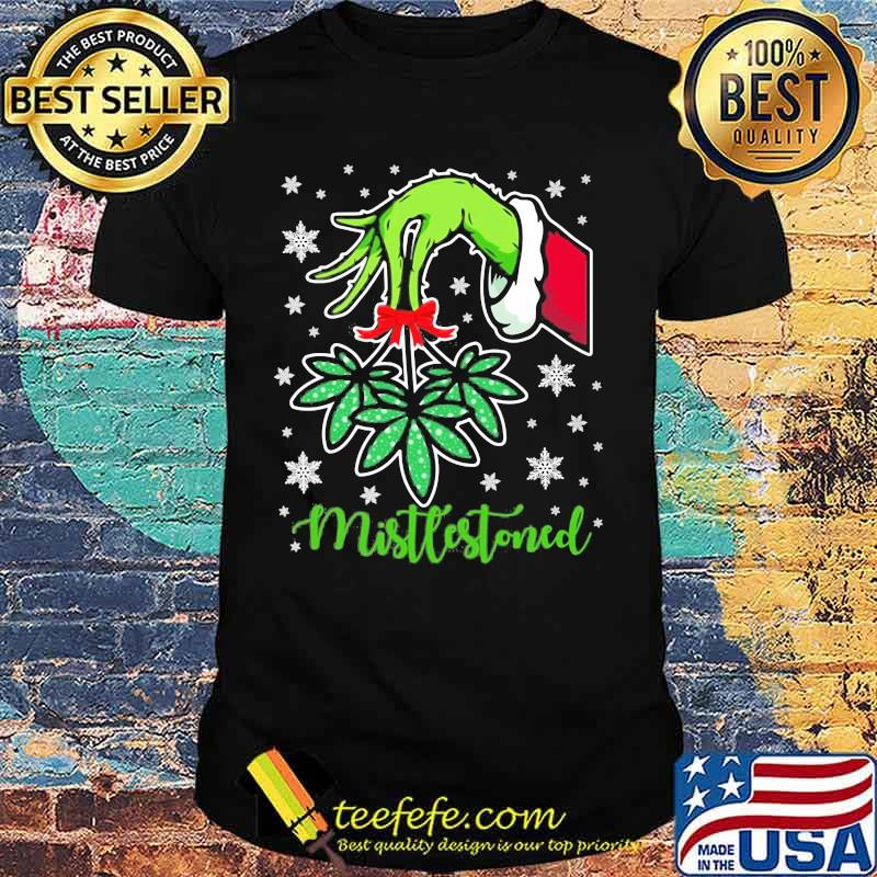Merry christmas grinch holding mistlestoned weed shirt