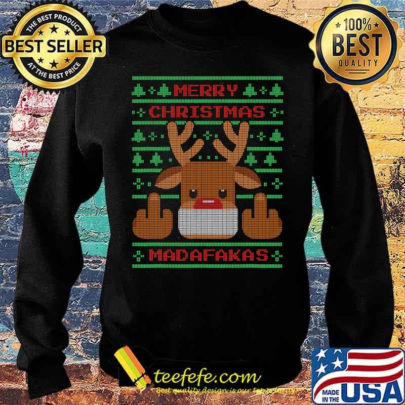 Merry Christmas Madafakas Reindeer Showing Middle Fingers To Evil Ugly Christmas Shirt Sweater