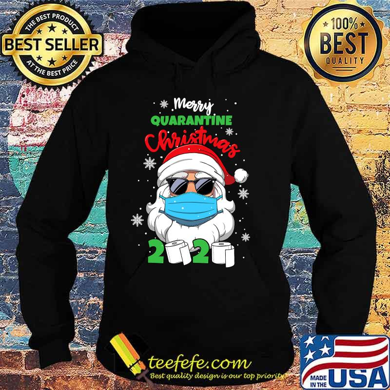 Merry Quarantine Christmas 2020 Santa Face Mask And Toilet Paper Shirt Hoodie