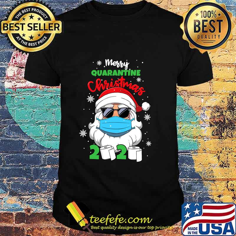 Merry Quarantine Christmas 2020 Santa Face Mask And Toilet Paper Shirt