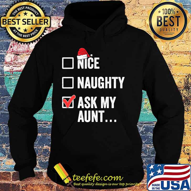 Nice Naughty Ask My Aunt Funny Christmas Santa Hat Family Matching Pajamas Shirt Hoodie