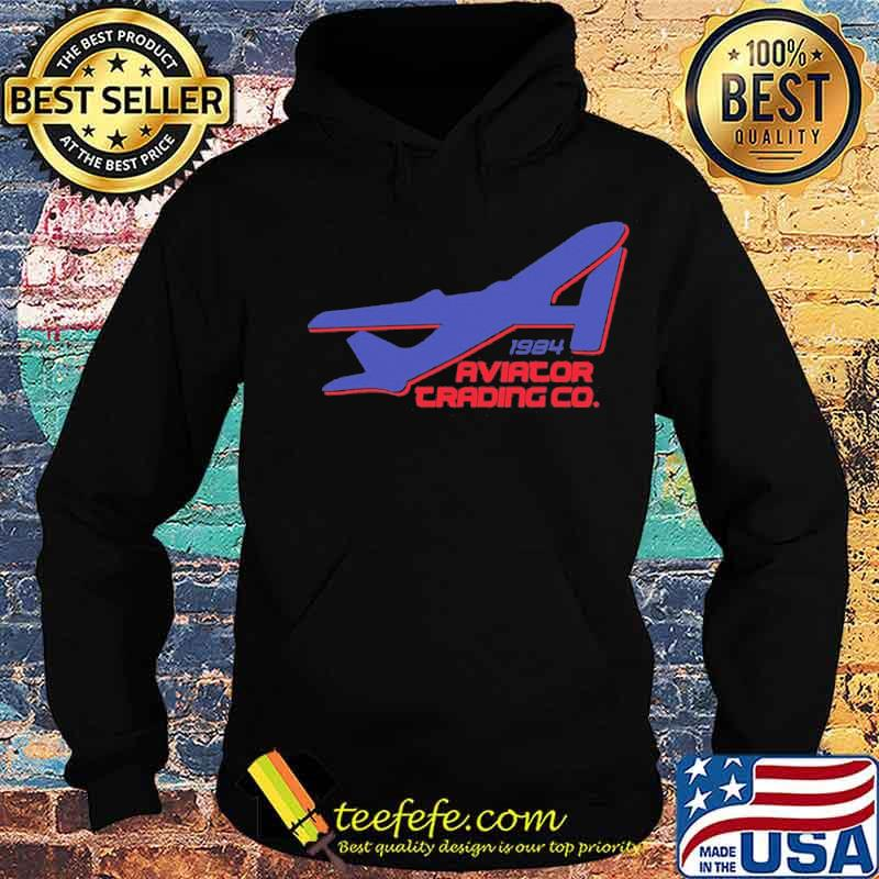 Official 1984 Aviator Trading Co Shirt Hoodie