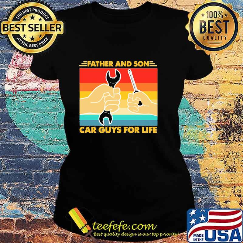 Official Father And Son Car Guys For Life Vintage Shirt Ladies tee