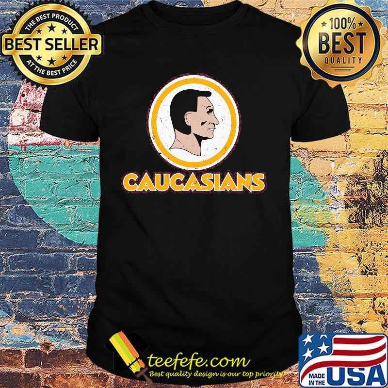 Official my caucasians shirt