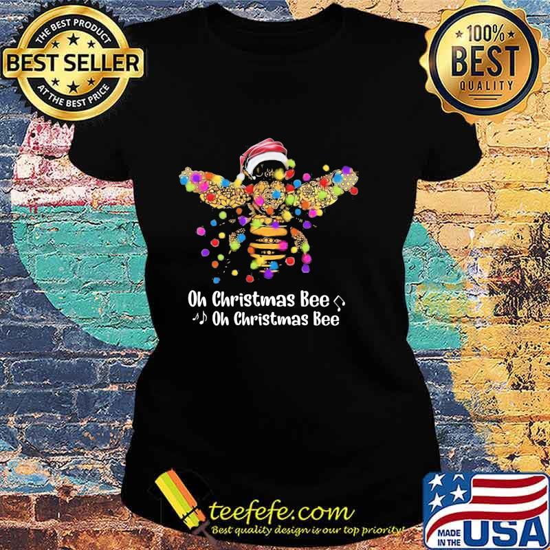 Official Santa Bee Oh Christmas Bee oh Christmas Bee Shirt Ladies tee