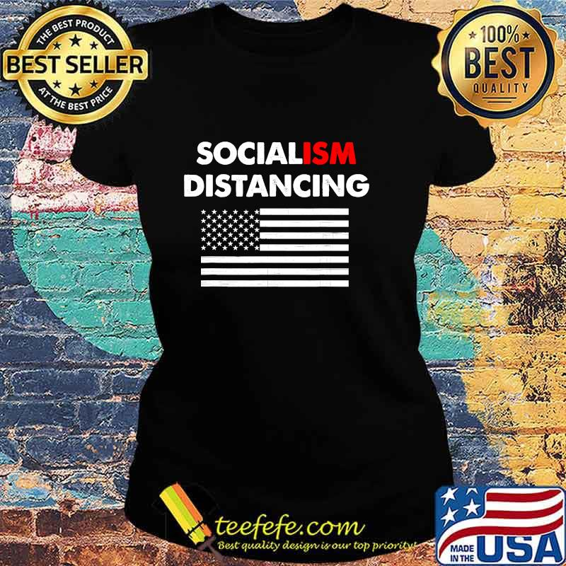 Official Socialism Distancing American Flag Shirt Ladies tee