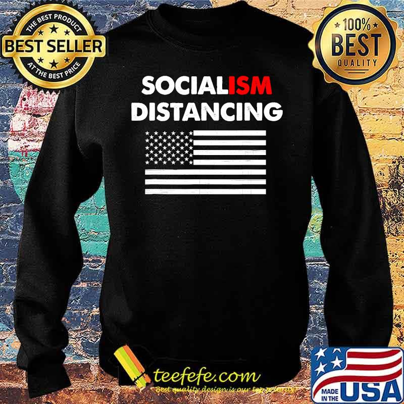 Official Socialism Distancing American Flag Shirt Sweater