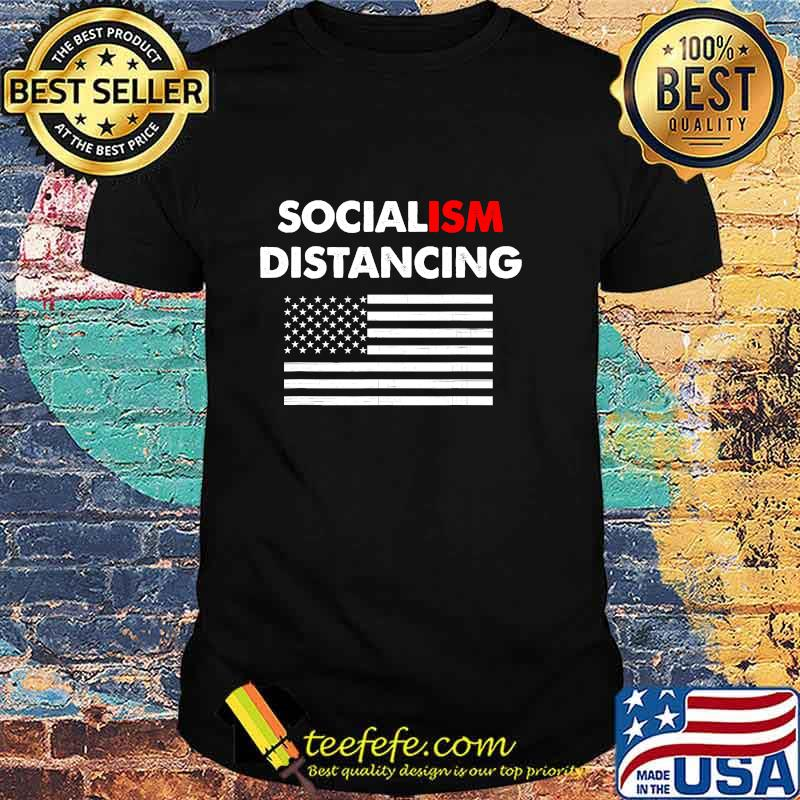 Official Socialism Distancing American Flag Shirt