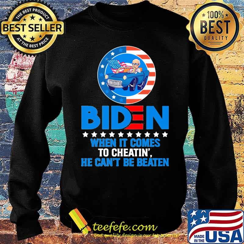 Official When It Comes to Cheating' He Can't Be Beaten Biden Harris Not My President Shirt Sweater