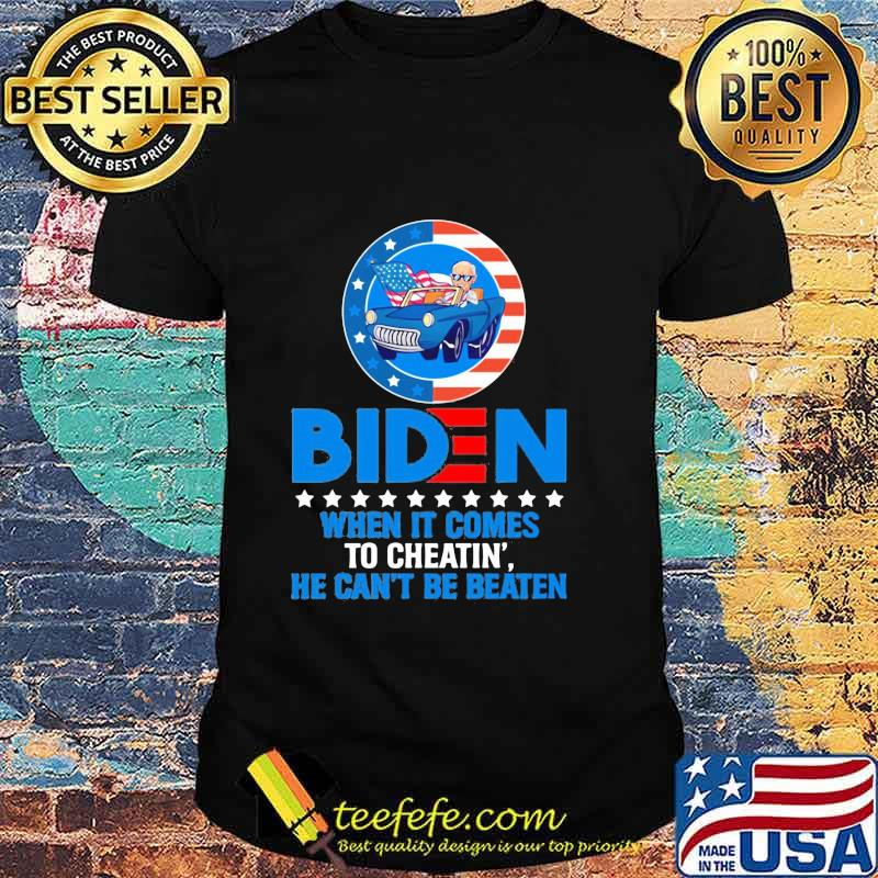 Official When It Comes to Cheating' He Can't Be Beaten Biden Harris Not My President Shirt