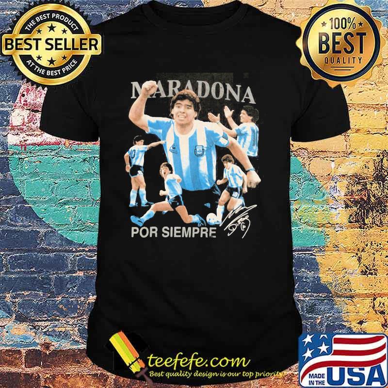 Rip Diego Maradona Por Siempre Signature Shirt