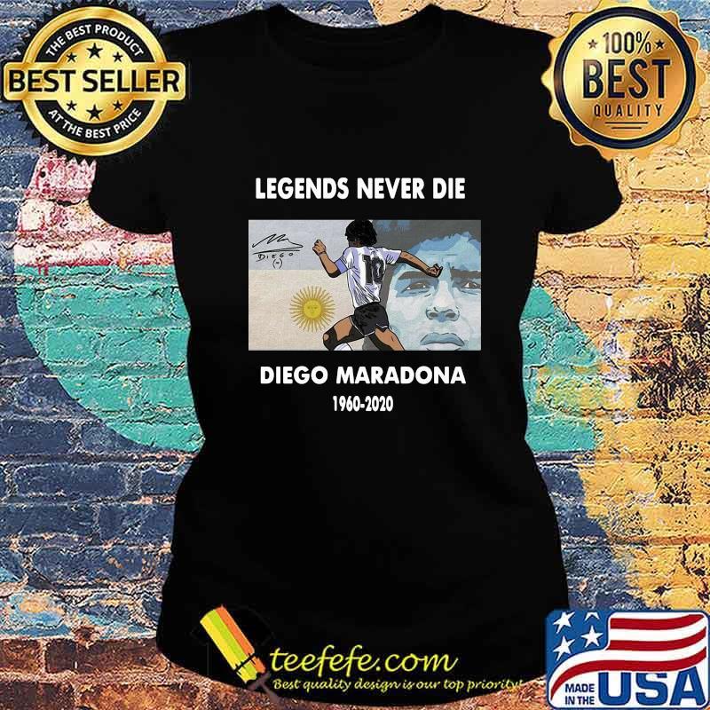 Rip Legends Never Die Diego Maradona 1960 2020 Sun Signature Shirt Ladies tee