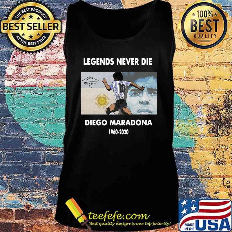 Rip Legends Never Die Diego Maradona 1960 2020 Sun Signature Shirt Tank top