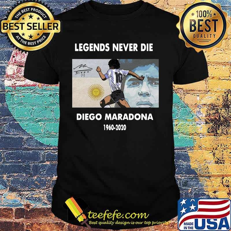 Rip Legends Never Die Diego Maradona 1960 2020 Sun Signature Shirt