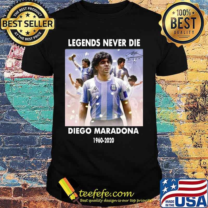 Rip Legends Never Die Diego Maradona Rip 1960 2020 Sun Signature Shirt