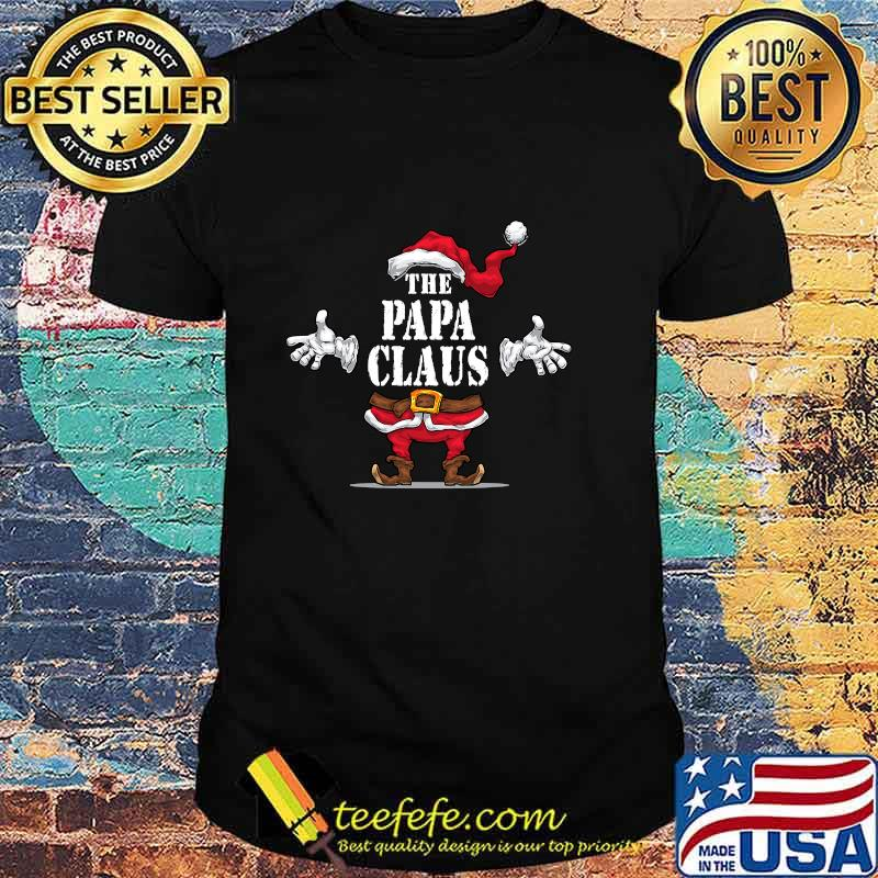 The Papa Claus Matching Family Group Christmas Party Pajama Shirt