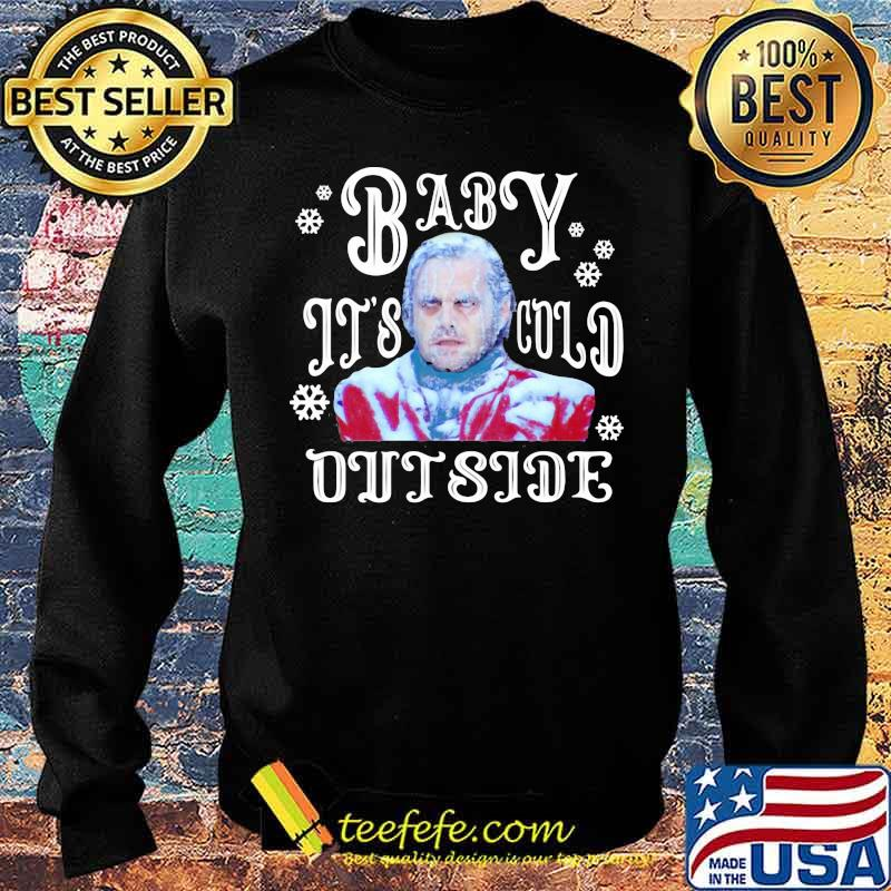 The Shining Baby It's Cold Outside Horror Movies Ugly Holiday Shirt Sweater