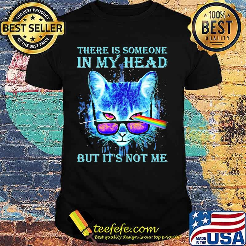 There Is Someone In My Head But It's Not Me Cat Sunglasses Pink Floyd Lgbt Shirt