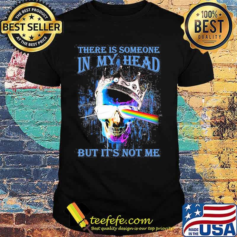 There Is Someone In My Head But It's Not Me Skull Crown Raibow Pink Floyd Lgbt Shirt