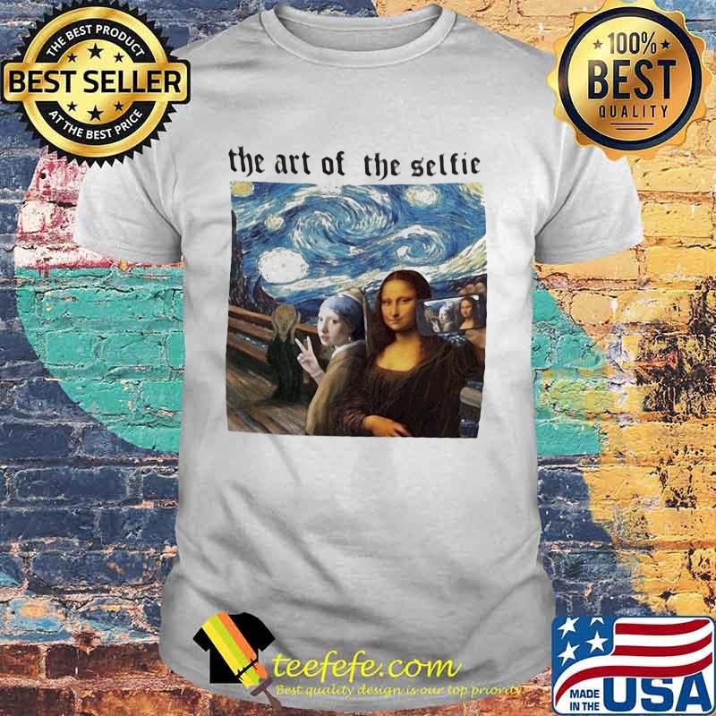 Van gogh the art of the selfie shirt