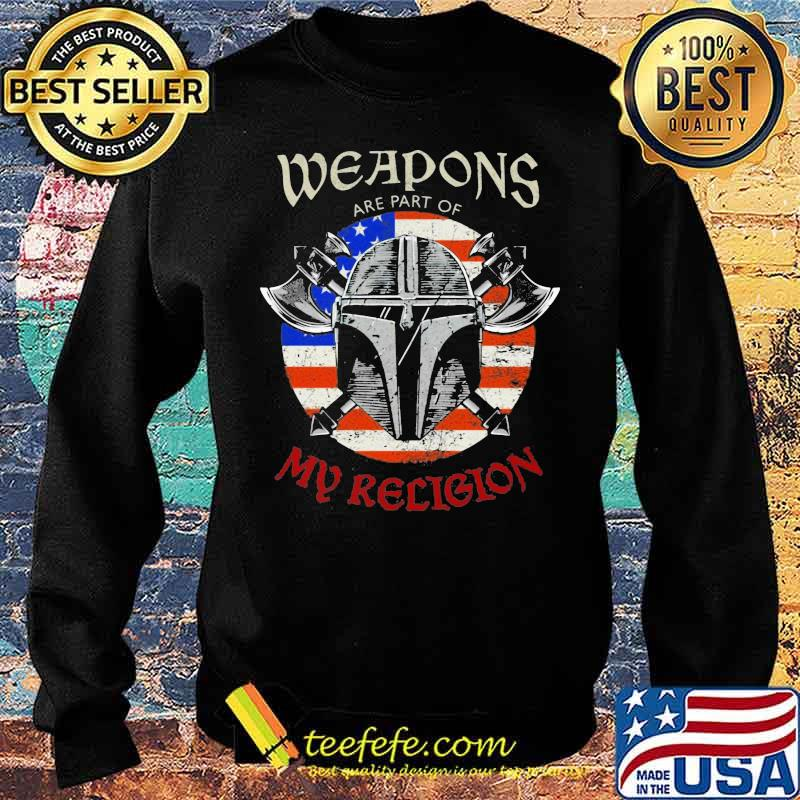 Weapons Are Part Of My Religion Warrior Head Soldier American Flag Patriotic Shirt Sweater