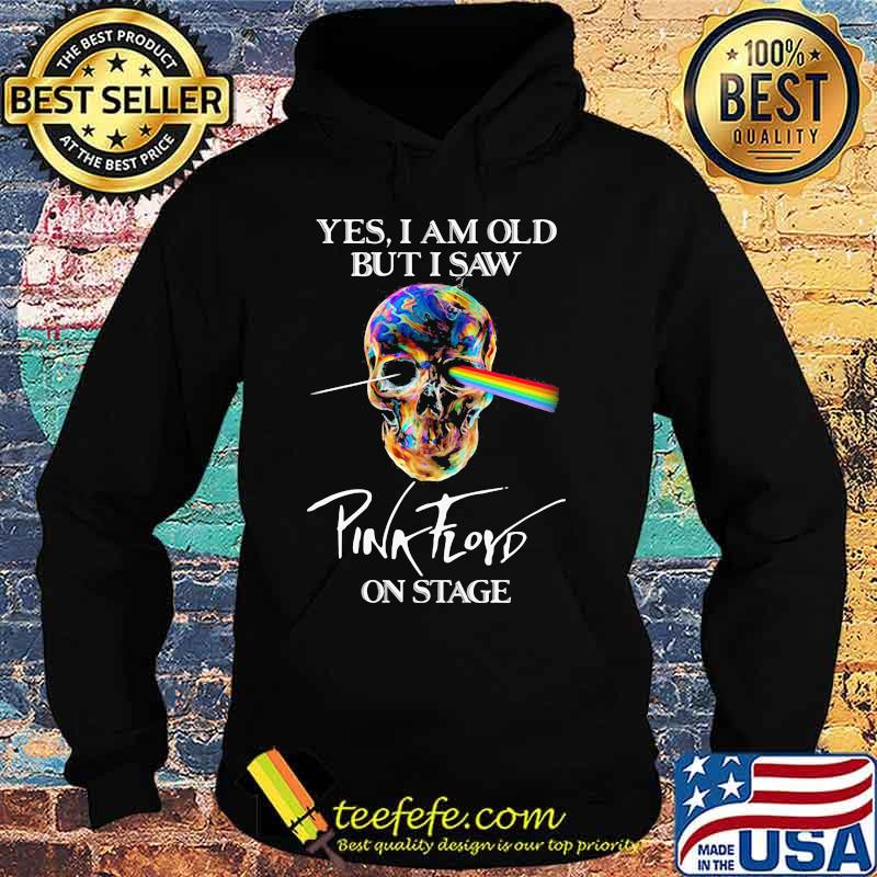 Yes I Am Old But I Saw Pink Floyd On Stage Skull Raibow Pink Floyd Lgbt Shirt Hoodie