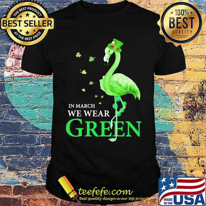 In March We Wear Grean Crane Shirt