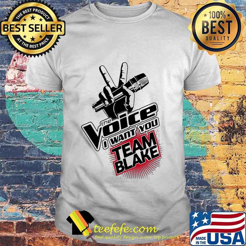 The Voice I Want You Team Blake Shirt