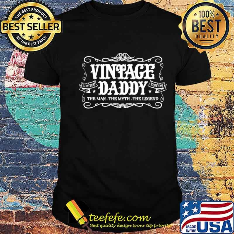 Fathers Day from Son Daughter Wife Vintage Daddy shirt