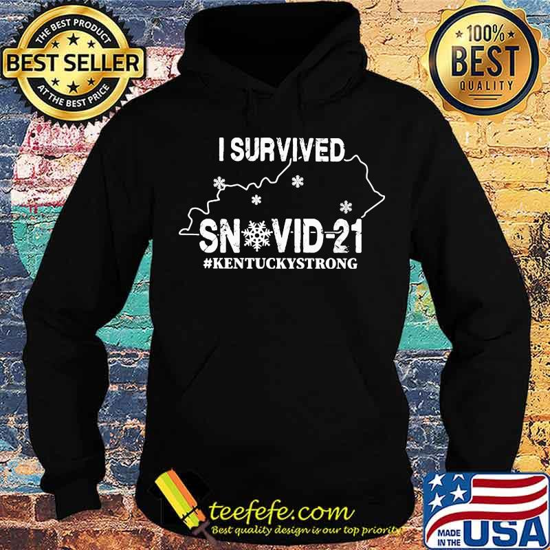 I Survived Snovid 21 Kentucky Strong Covid 19 Shirt