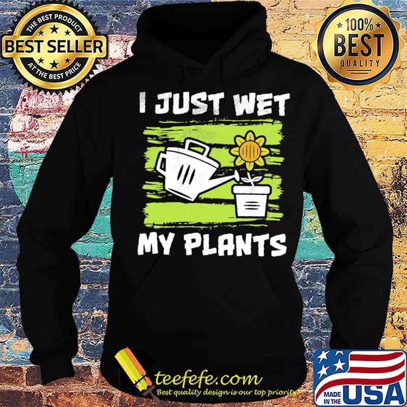 Jesus wet my plants Hoodie