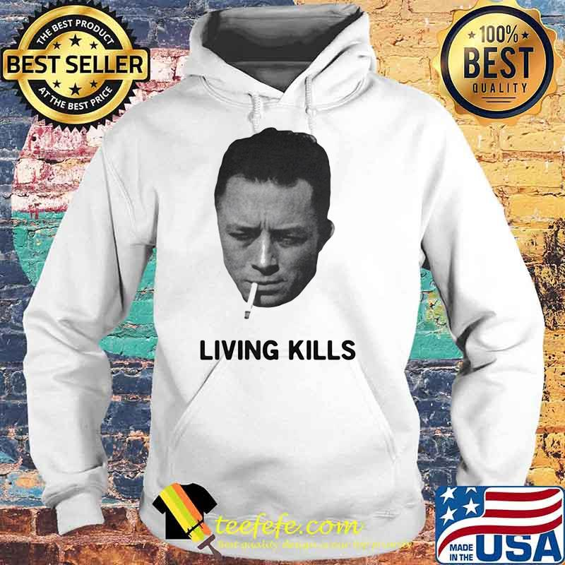Living Kills Smoking Shirt Hoodie