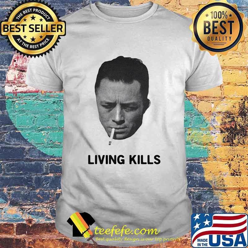 Living Kills Smoking Shirt