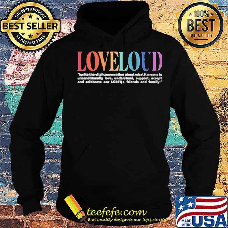 Loveloud Mission Statement Hoodie