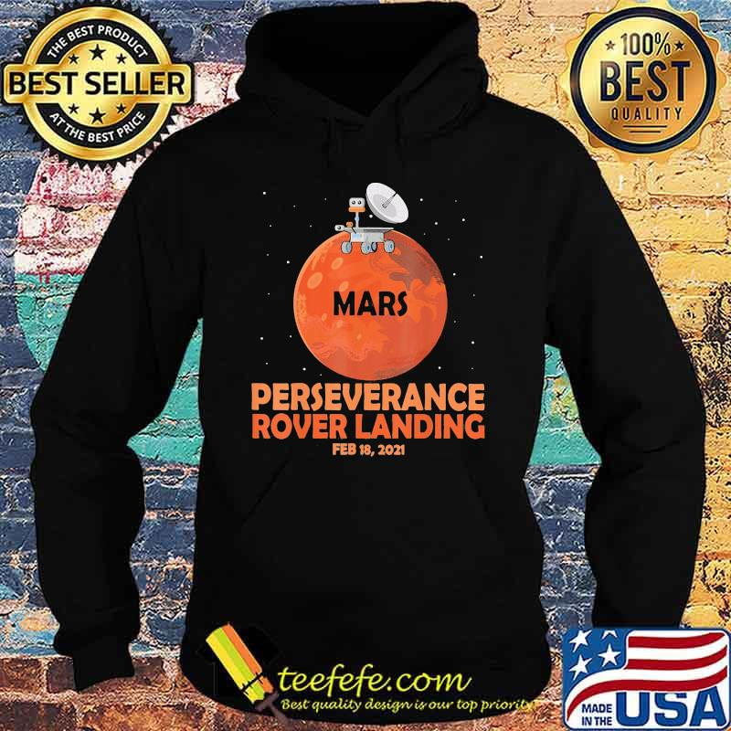 Perseverance Rover Landing 2021 Shirt Hoodie