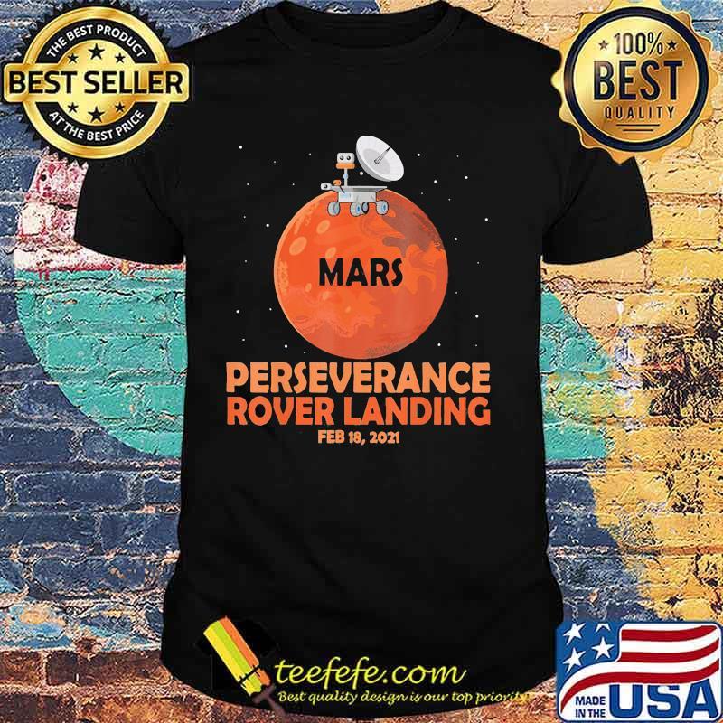 Perseverance Rover Landing 2021 Shirt