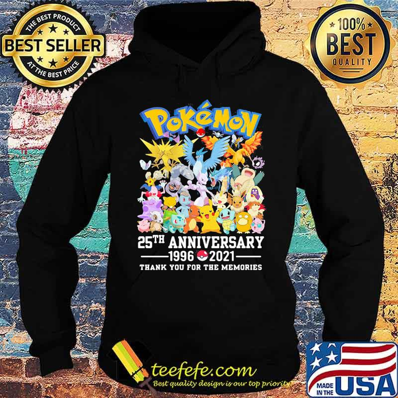 Pokemon 25 Th Anniversary 1996 2021 Thank You For The Memories Shirt Hoodie
