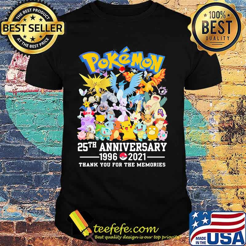 Pokemon 25 Th Anniversary 1996 2021 Thank You For The Memories Shirt