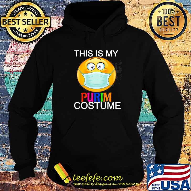 This Is My Happy Purim Costume Funny Jewish Face Mask Hoodie