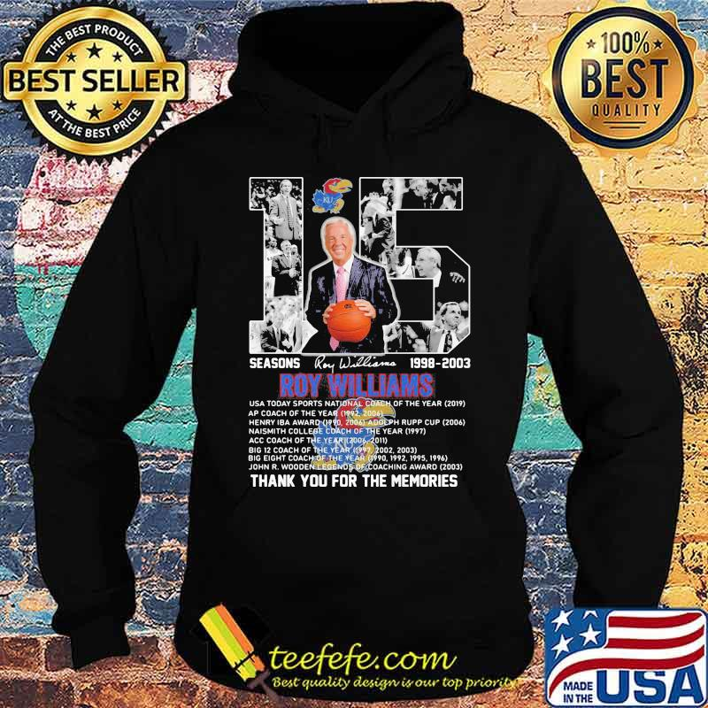 15 Seasons 1998 2003 Roy Williams Thank You For The Memories Signature Shirt Hoodie