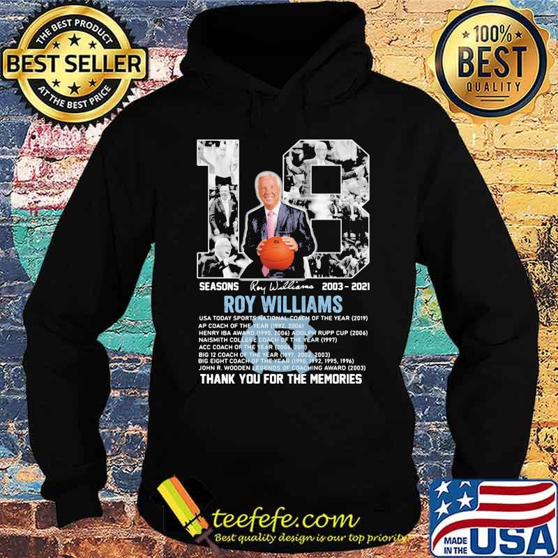 18 Seasons 2003 2021 Roy Williams Thank You For The Memories Signature Shirt Hoodie
