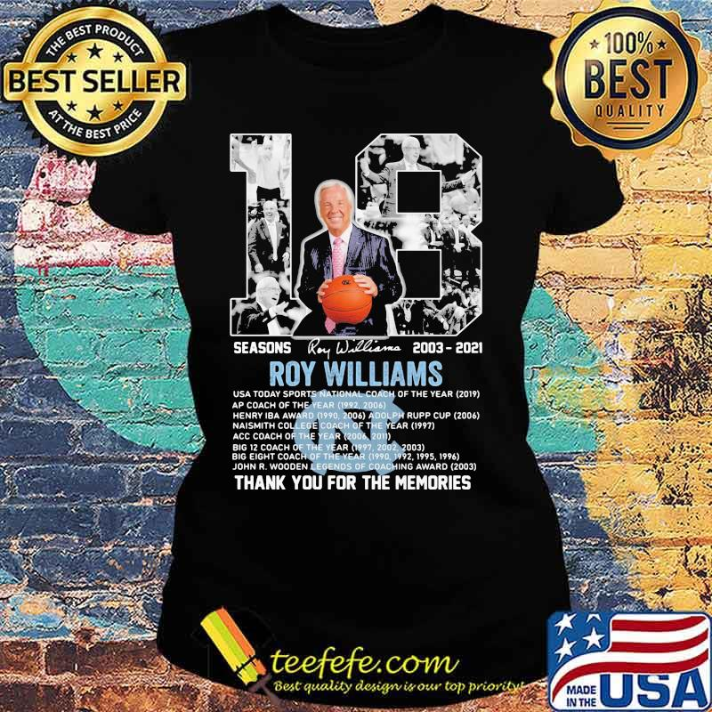 18 Seasons 2003 2021 Roy Williams Thank You For The Memories Signature Shirt Ladies tee